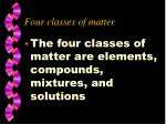 four classes of matter