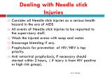 dealing with needle stick injuries