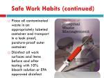 safe work habits continued