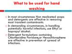 what to be used for hand washing