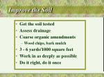 improve the soil