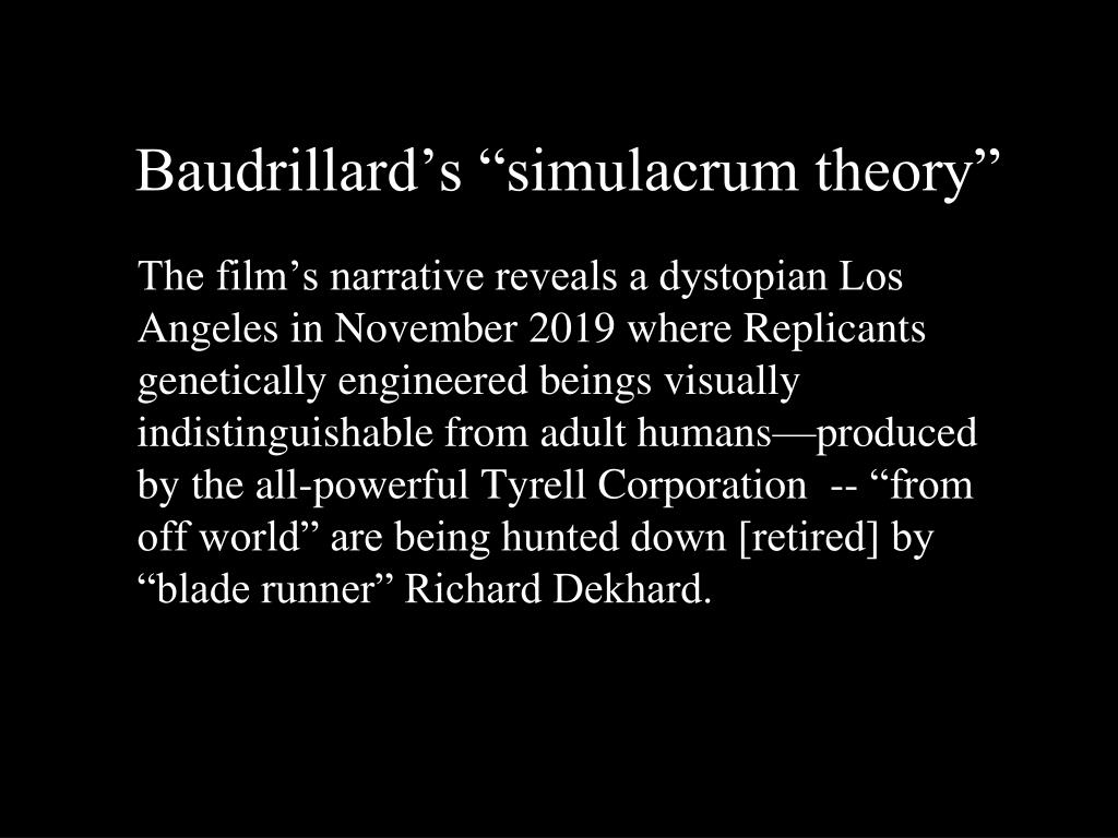 "Baudrillard's ""simulacrum theory"""