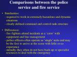 comparisons between the police service and fire service