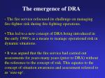 the emergence of dra