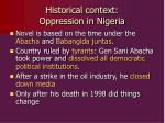 historical context oppression in nigeria