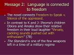 message 2 language is connected to freedom