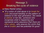 message 3 breaking the cycle of violence