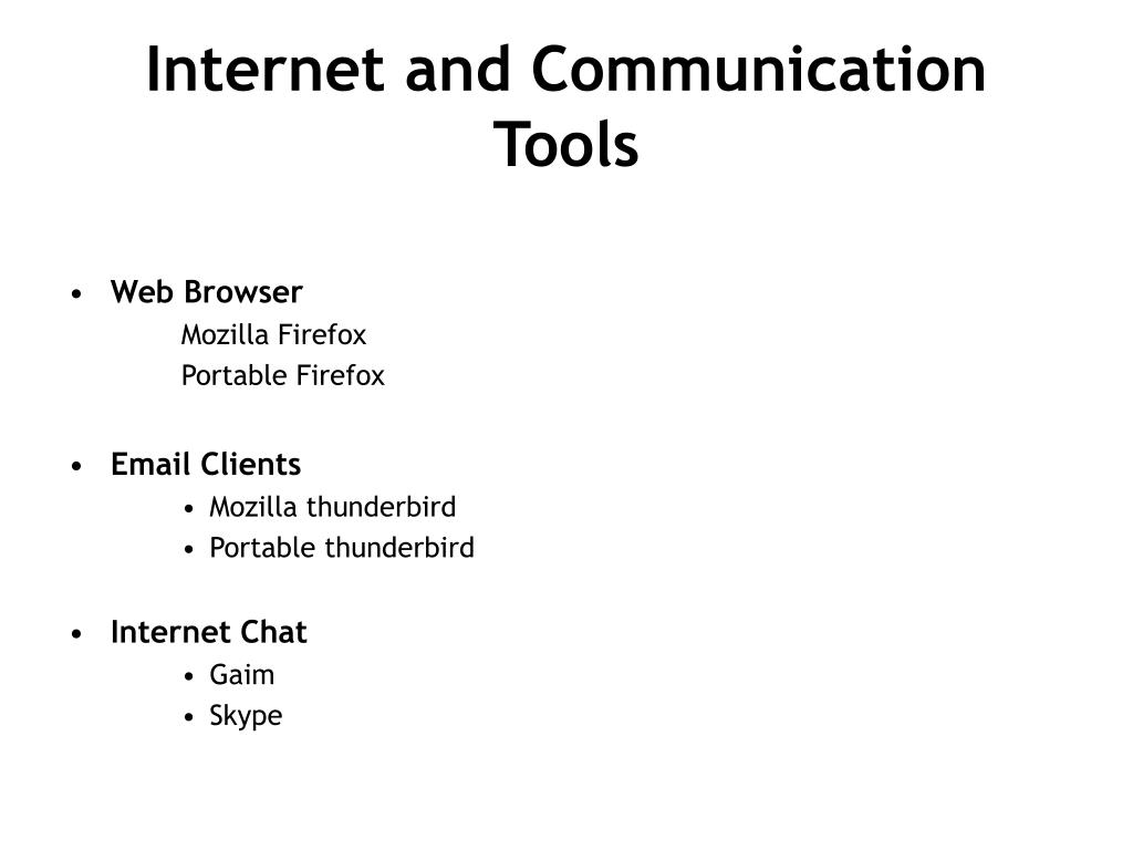 Internet and Communication Tools