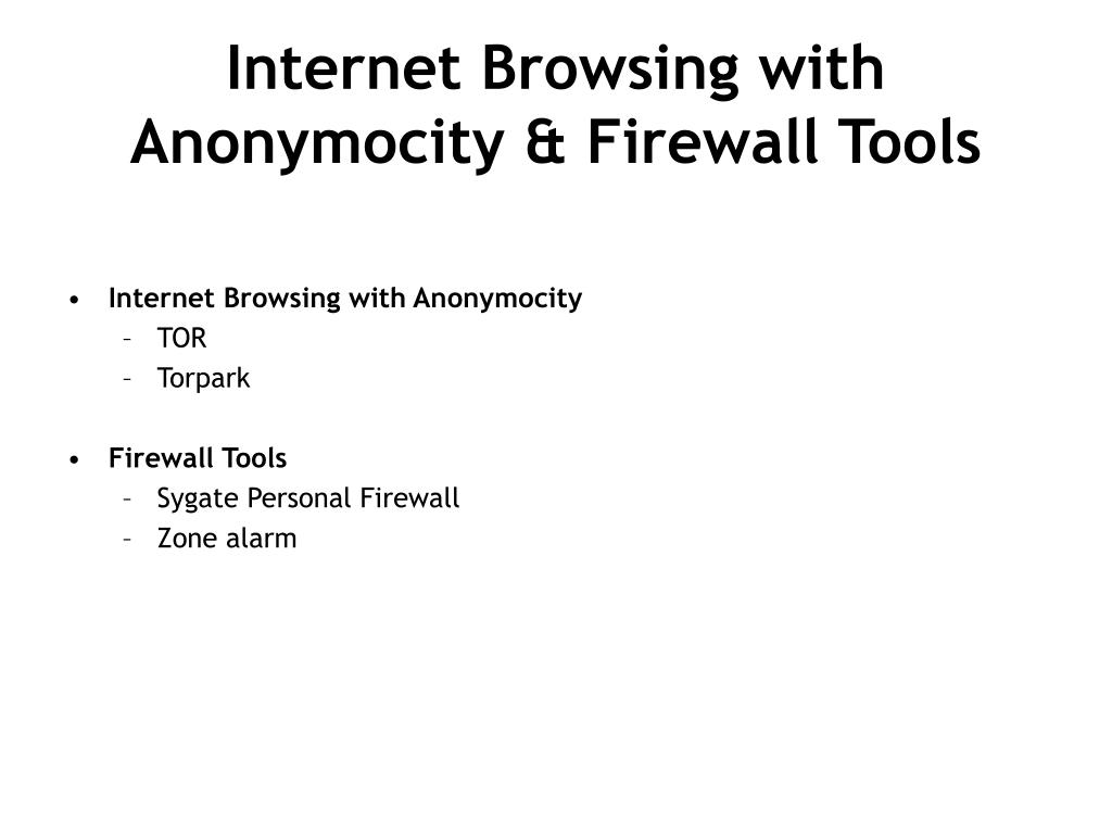 Internet Browsing with Anonymocity & Firewall Tools