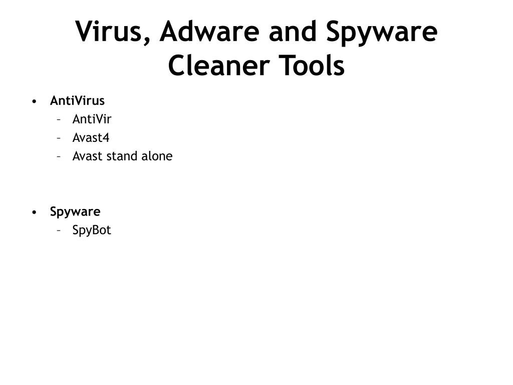 Virus, Adware and Spyware Cleaner Tools
