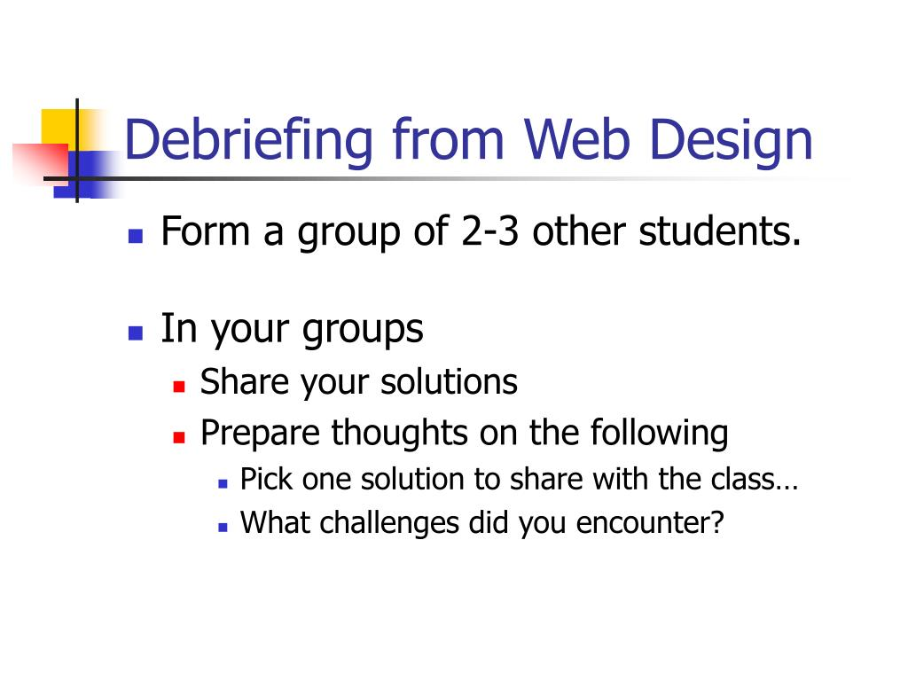 Debriefing from Web Design