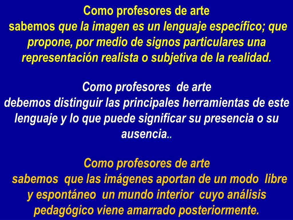 Como profesores de arte