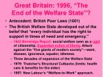 great britain 1996 the end of the welfare state