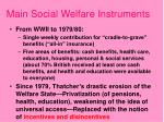 main social welfare instruments