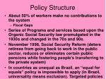 policy structure