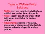 types of welfare policy solutions