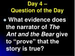 day 4 question of the day