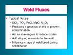 weld fluxes