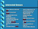 interested venues
