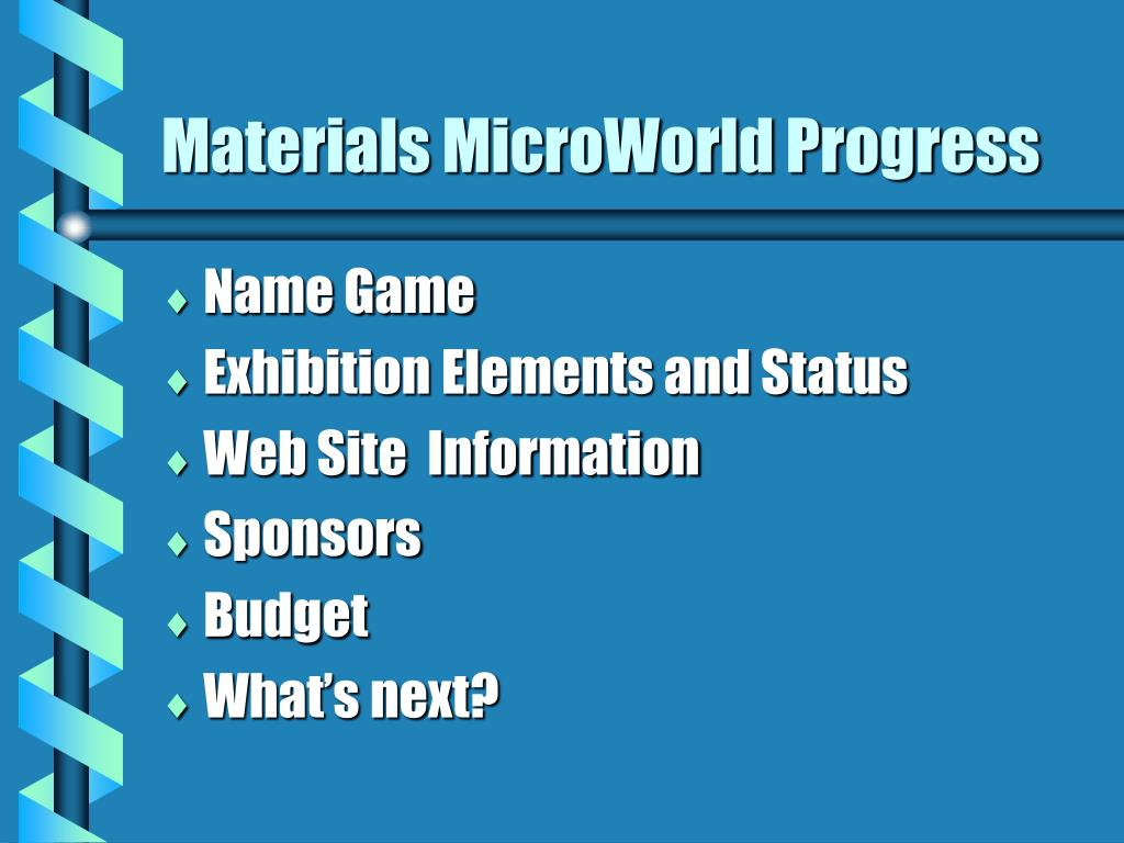 materials microworld progress l.