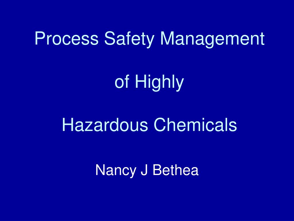 process safety management of highly hazardous chemicals l.