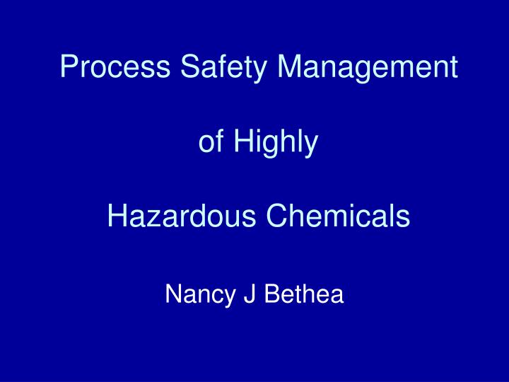 process safety management of highly hazardous chemicals n.