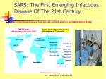 sars the first emerging infectious disease of the 21st century