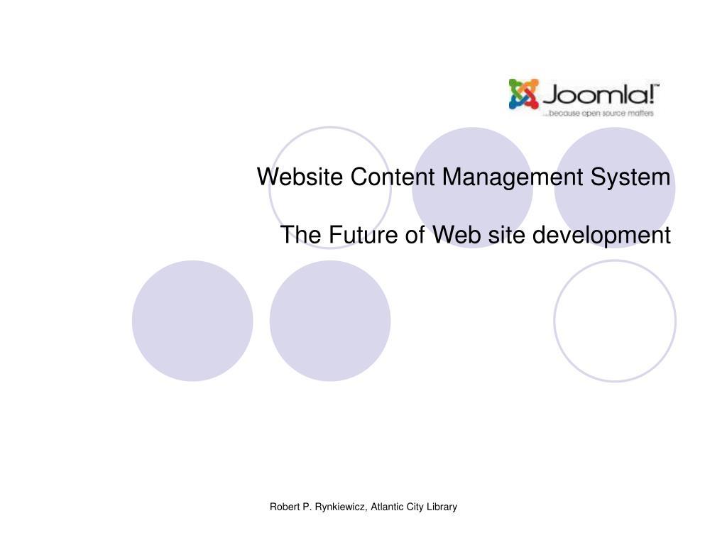 website content management system the future of web site development l.