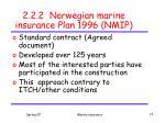 2 2 2 norwegian marine insurance plan 1996 nmip