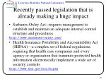 recently passed legislation that is already making a huge impact