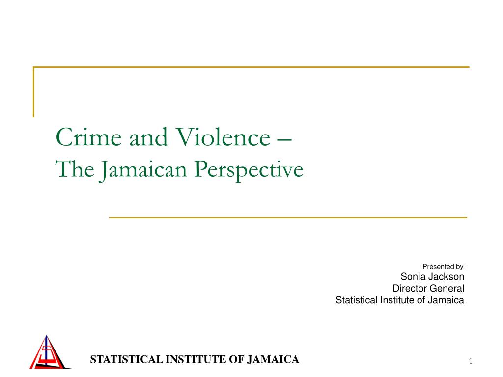 crime and violence the jamaican perspective l.