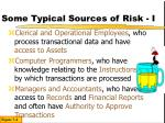 some typical sources of risk i