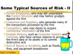 some typical sources of risk ii