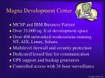magna development center