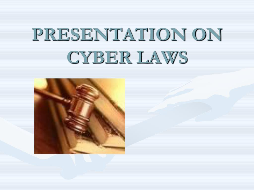 presentation on cyber laws l.
