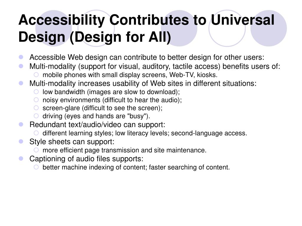 Accessibility Contributes to Universal Design (Design for All)