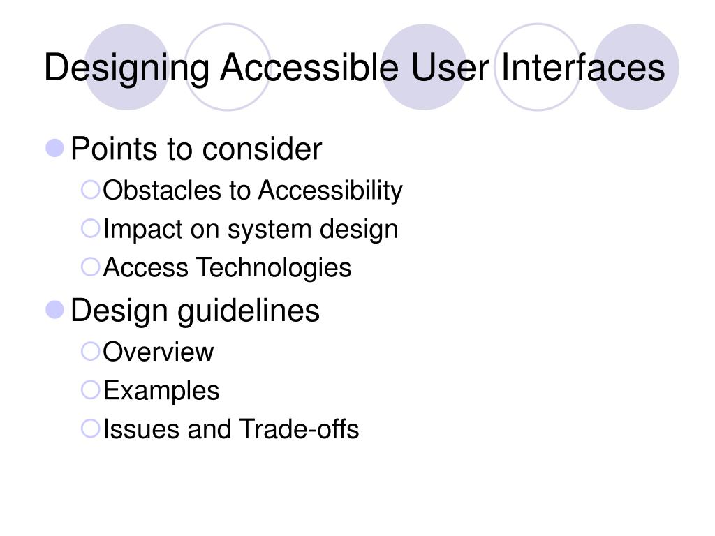 Designing Accessible User Interfaces