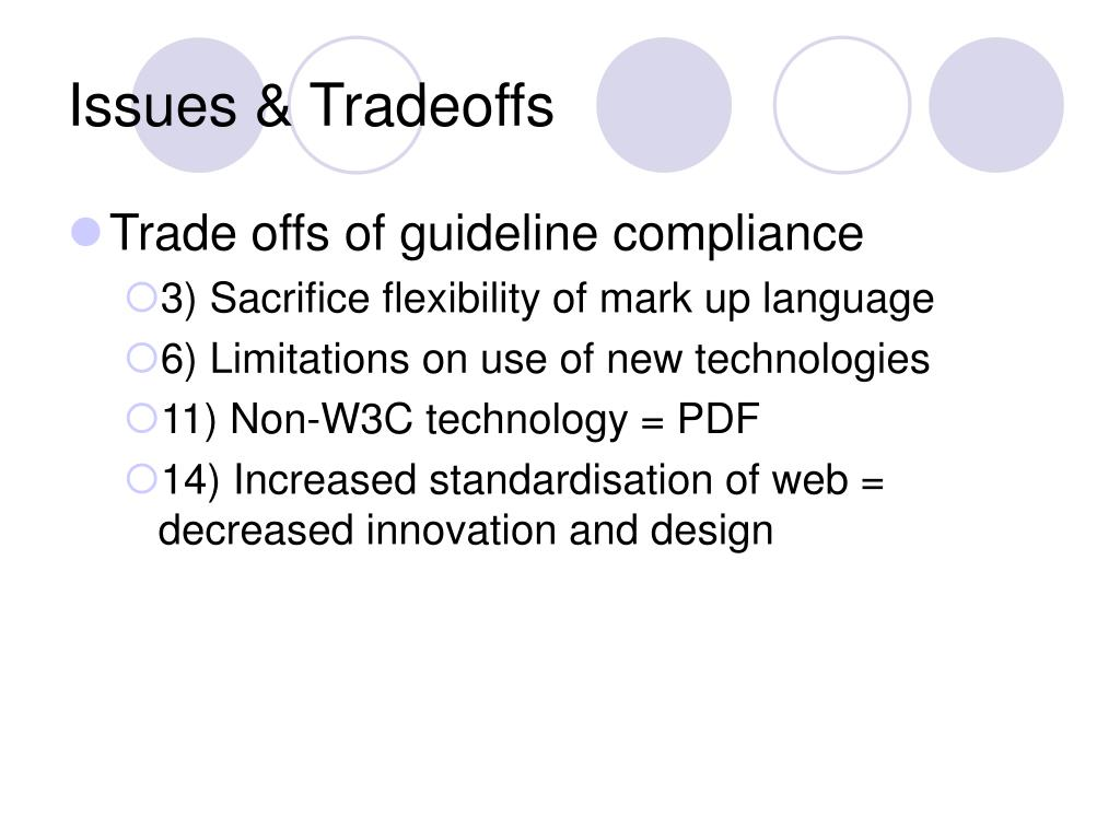 Issues & Tradeoffs