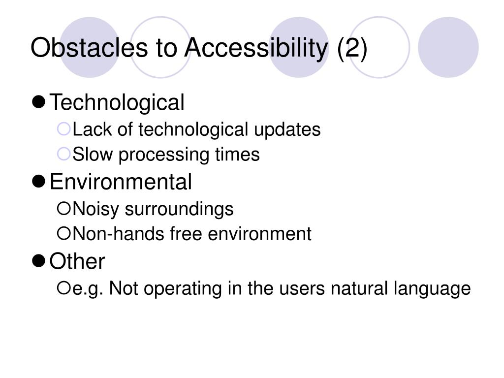 Obstacles to Accessibility (2)