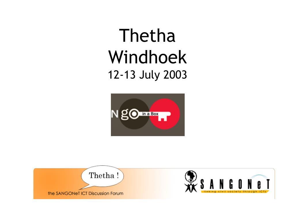 thetha windhoek 12 13 july 2003