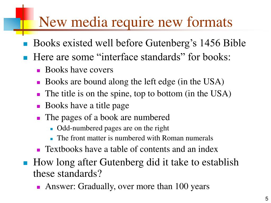 New media require new formats