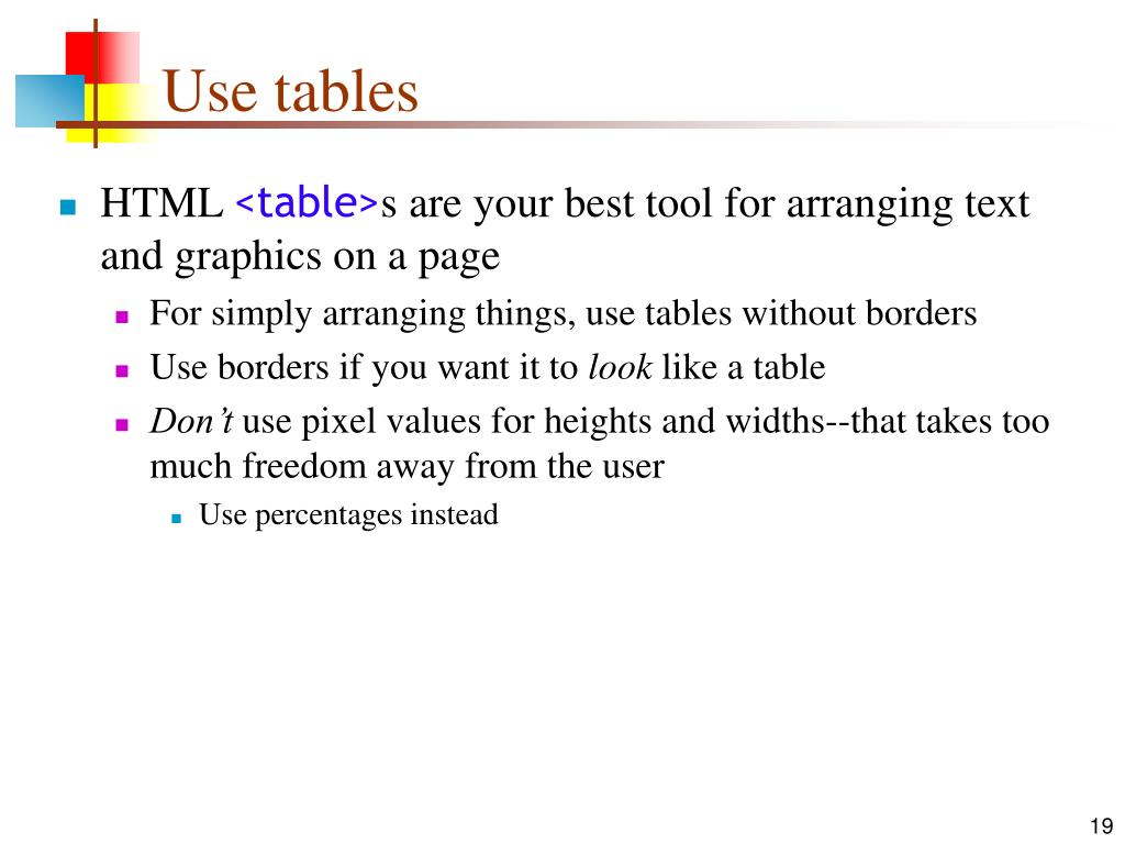 Use tables