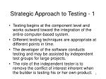 strategic approach to testing 1