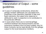 interpretation of output some guidelines47