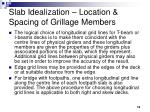 slab idealization location spacing of grillage members
