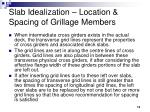slab idealization location spacing of grillage members13