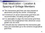 slab idealization location spacing of grillage members15