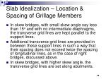 slab idealization location spacing of grillage members16