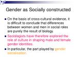 gender as socially constructed