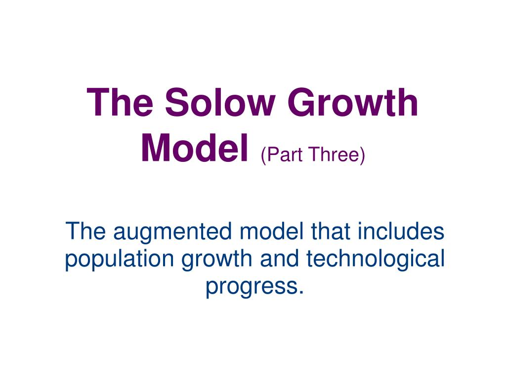the solow growth model part three l.